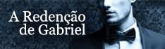 A Redenção de Gabriel - Crónicas de uma Leitora