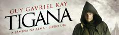 Tigana - A Lâmina na Alma - Crítica no Livros e Marcadores