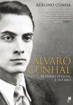 Álvaro Cunhal: Retrato Pessoal e Íntimo