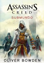 Assassin´s Creed - Submundo