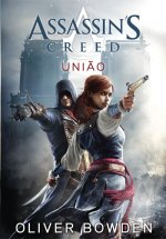 Assassin's Creed - União (Volume VII)