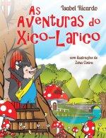 As Aventuras do Xico-Larico