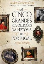 As Cinco Grandes Revoluções da História de Portugal