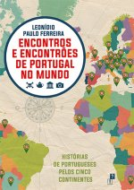 Encontros e Encontrões de Portugal no Mundo
