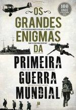 Os Grandes Enigmas da Primeira Guerra Mundial + Oferta