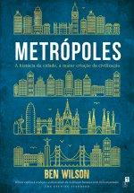Metrópoles: A história da cidade, a maior criação da civilização