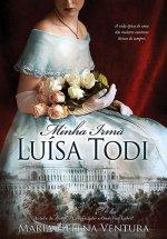 Minha Irmã Luísa Todi
