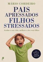 Pais Apressados Filhos Stressados