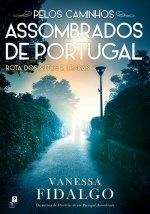 Pelos Caminhos Assombrados de Portugal - Rota dos Mitos e Lendas