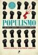 Populismo: A Revolta Contra a Democracia Liberal
