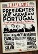 Presidentes que Mudaram Portugal