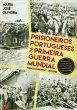 Prisioneiros Portugueses da Primeira Guerra Mundial - Frente Europeia - 1917/1918