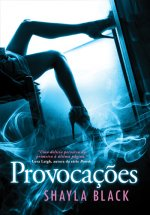 Provocações (Wicked Lovers #3)