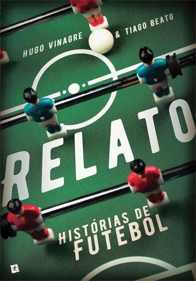 Relato - Histórias de Futebol